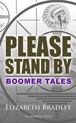 Boomer Tales™ Please Stand By - COMING SOON!