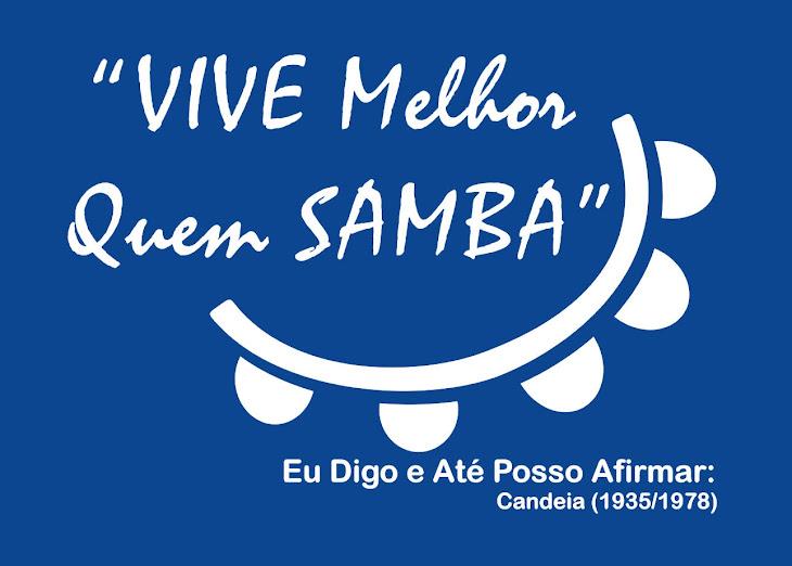 Vive Melhor Quem Samba
