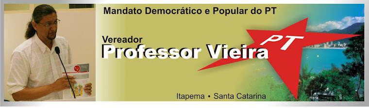 Mandato Democrático e Popular do PT- Vereador Professor Vieira