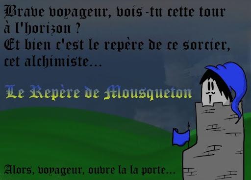 Le repère de Mousqueton