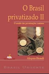 O Brasil Privatizado 2 - baixe aqui