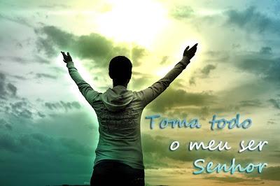 http://1.bp.blogspot.com/_HRD3p20Z3us/TL0YrexLHfI/AAAAAAAAA_Y/hzGsSN8GIp4/s1600/toma_todo_meu_ser_se_0a4.jpg