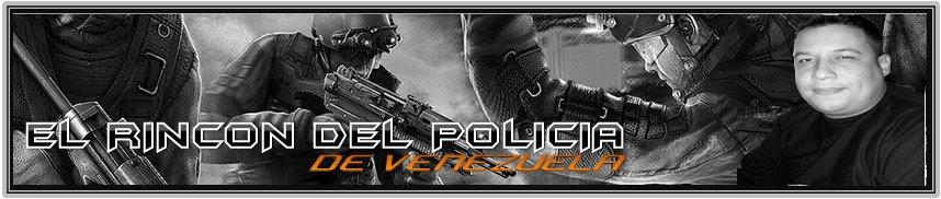 EL RINCON DEL POLICIA DE VENEZUELA