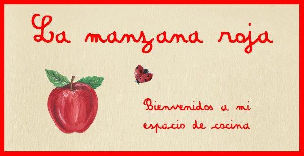 La manzana roja - Bienvenidos a mi espacio de cocina