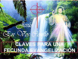 CLAVES PARA UNA FECUNDA EVANGELIZACIÓN