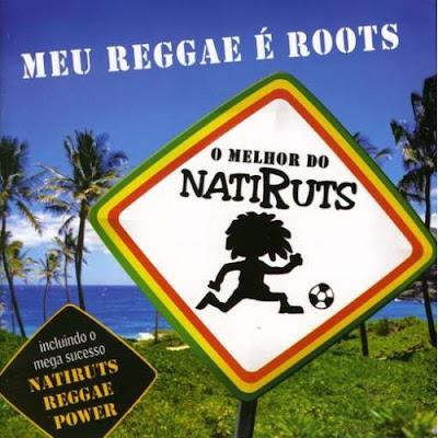 Natiruts - Meu Reggae � Roots - O Melhor de Natiruts