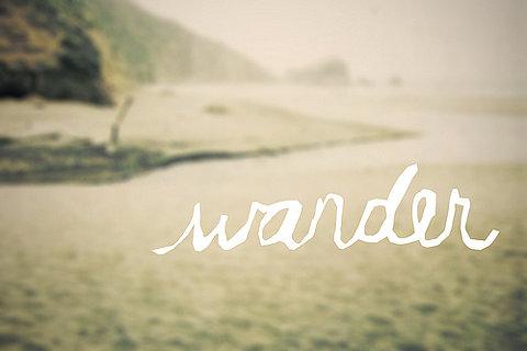 [wander]