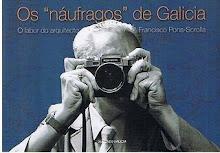 """Exposición: Os """"náufragos"""" de Galicia. O labor do arquitecto Pons-Sorolla."""