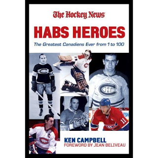 Habs Heroes: The 100 Greatest Canadiens Ever