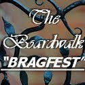 Boardwalk Bragfest Wednesday