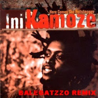 Ini Kamoze - Here Comes The Hotstepper [BALEGATZZO REMIX]