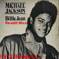 MICHAEL JACKSON - BILLIE JEAN [RE-EDIT MIXX BY BALEGATZZO]