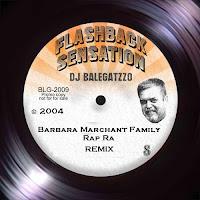 Barbara Marchant Family - Rap Ra - Balegatzzo RMX