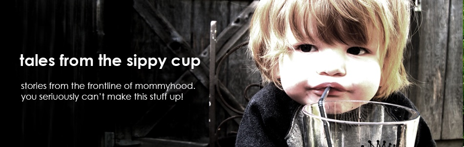 tales from the sippy cup