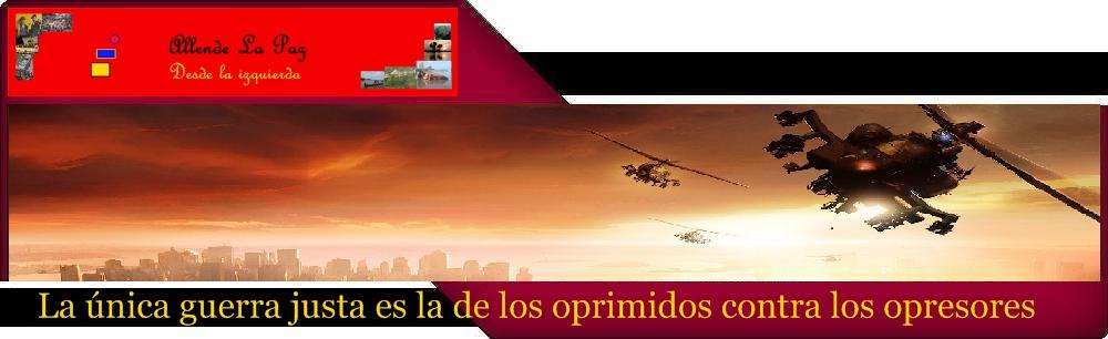 Allende La Paz - Blog Desde la Izquierda