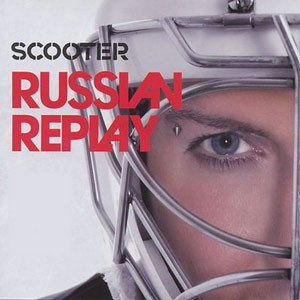 Группа Scooter альбом (сборник) Russan replay