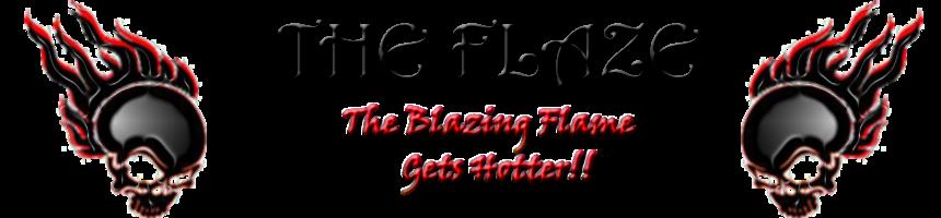 THE FLAZE