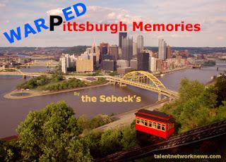 Warped Pittsburgh Memories, The Sebecks, Rick Sebak, Talent Network, Pittsburgh Memories