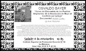 Osvaldo Bayer y su documental AWKA LIWEN (Rebelde Amanecer) en Laferrere