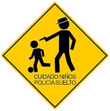 No policias!