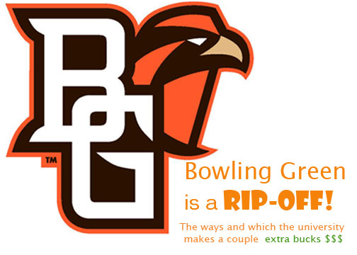 Bowling Green is a Rip-Off
