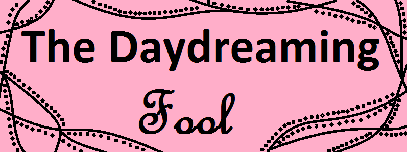 Daydreaming Fool