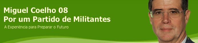 Miguel Coelho 08. Por um Partido de Militantes