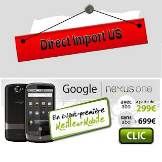 Le Google Nexus One en import chez Meilleur Mobile
