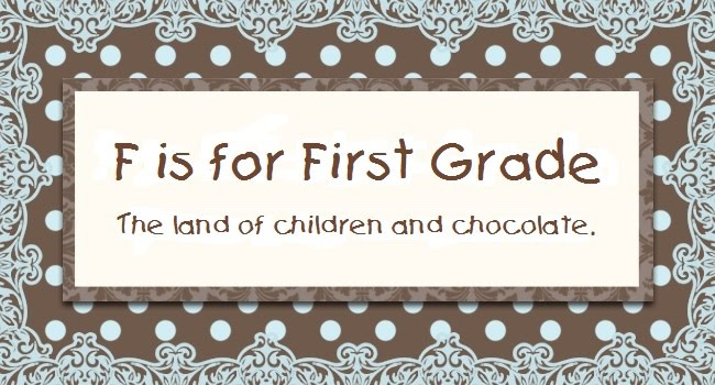F is for First Grade