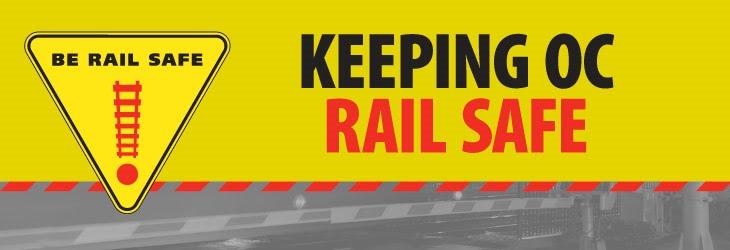 Keeping OC Rail Safe