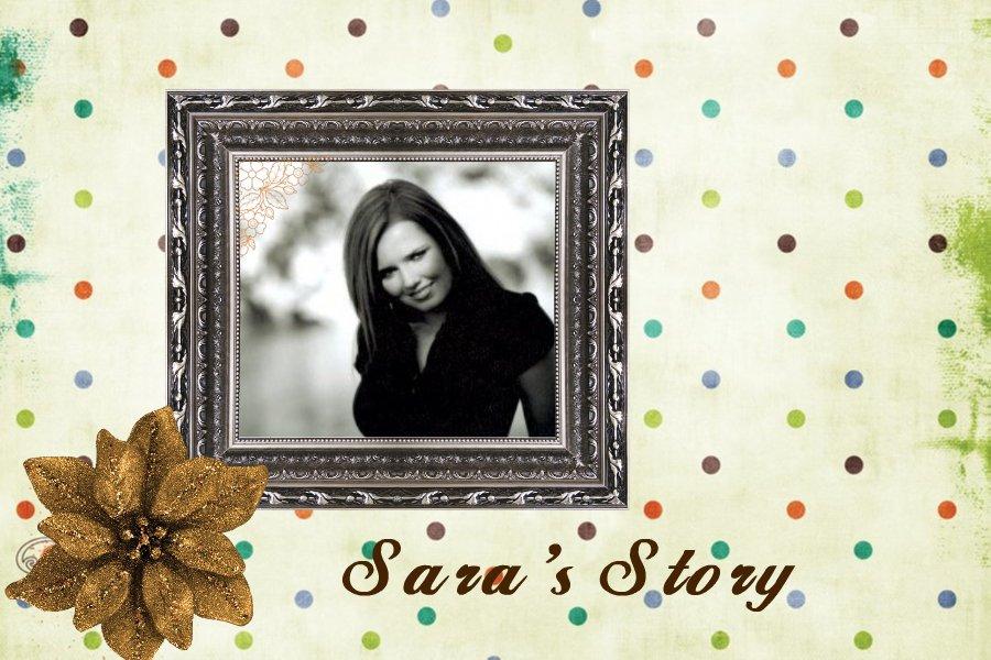 SARA'S STORY