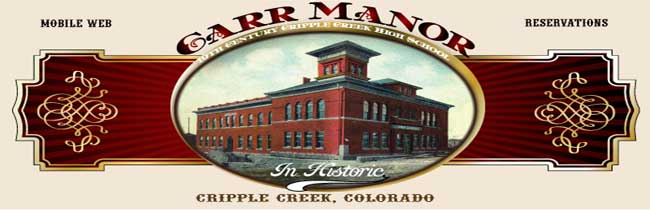 Carr Manor Boutique Hotel - Bed and Breakfast Inn Cripple Creek, Colorado