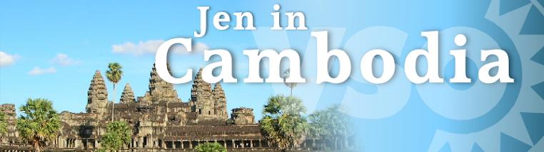 Jen in Cambodia