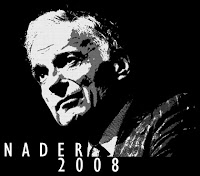 Ralph Nader, social justice champion, FDR echo, Election 2008.