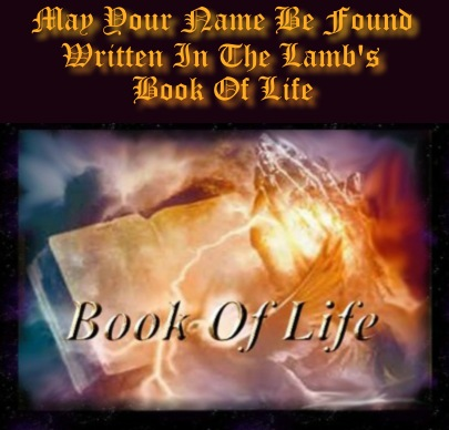 Scripture Lambs Book of Life http://louiemonteith.blogspot.com/2010/12/book-of-life.html