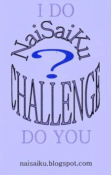 The NaiSaiKu Challenge?