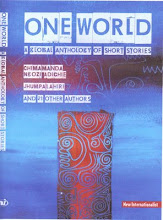 ONE WORLD - A GLOBAL ANTHOLOGY OF SHORT STORIES
