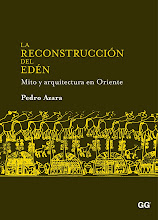 La reconstruccin del Edn. mito y arquitectura en Oriente, Gustavo Gili, Barcelona, 2010