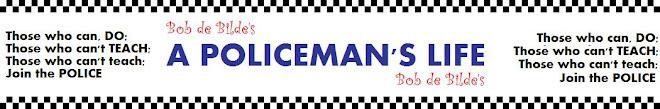 A Policeman's Life