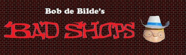 Bad Shops