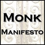 The Monk Manifesto