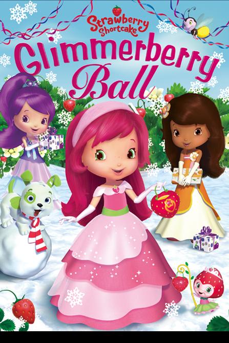 Tarta de fresa: La película de bola de Glimmerberry (2010)