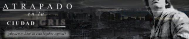 Atrapado en la Ciudad Gris