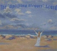 The Uplifting Blogger Award 2009