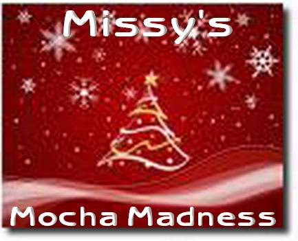 Missy's Mocha Madness