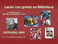 """""""LACÓN CON GRELOS NA BIBLIOTECA"""""""