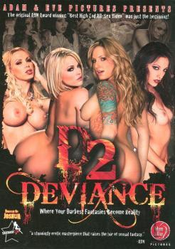 D2: Deviance XXX (2010)