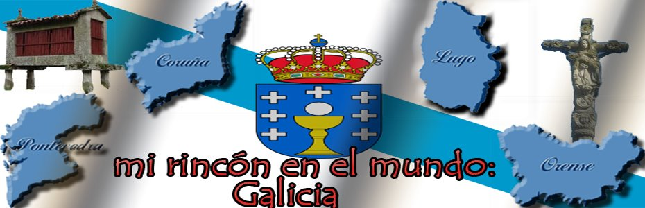 Mi rincón en el mundo: Galicia