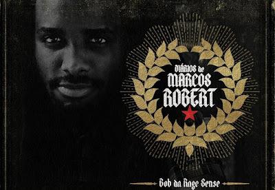 Diarios de Marcos Robert, Bob da Rage Sense