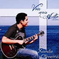 Xande Oliveira - Voar mais Alto 2010